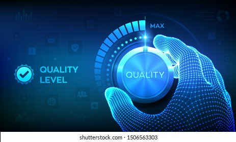 Quality levels knob button. Wireframe hand turning a quality level knob to the maximum position. Quality Improvement Concept. Vector illustration.