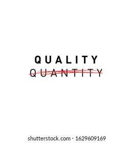 Quality, not quantity. Slow fashion propaganda inscription. Design for posters and banners. Vector stock illustration.