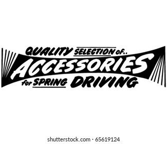 Quality Selection Of Accessories - Ad Banner - Retro Clipart