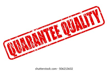 QUARANTEE QUALITY red stamp text on white
