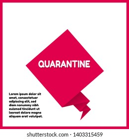 Quarantine -red label,sticker,tag. white text with shadow