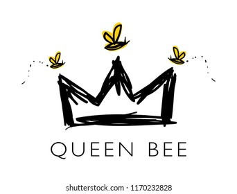 Queen bee text and crown drawing / Vector illustration design for t shirt graphics, prints, posters, stickers and other uses