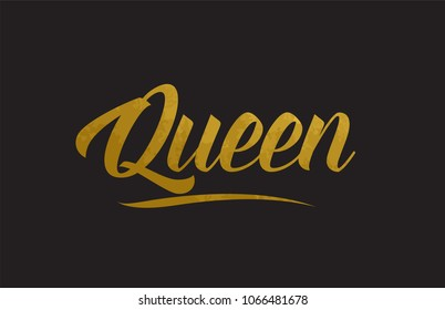 Queen gold golden word texture text suitable for card, brochure or typography design