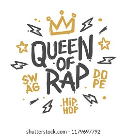 Queen of rap graffiti style fashion t-shirt print design template isolated from white background. Grunge hip hop hand drawn vector design for print fabric, tee, t-shirt and street wear