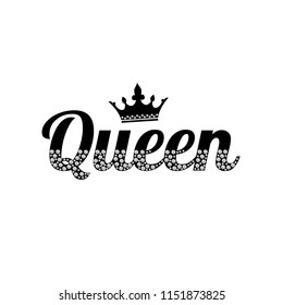 Queen - slogan with rhinestones and branches. Beautiful print for t-shirts, textiles and postcards. Crown with crystals. The text is written with crystals on white background. Vector illustration.