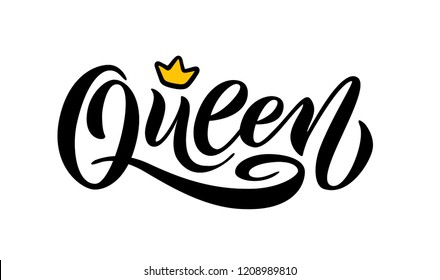 Queen word with crown. Calligraphy fun queen design to print on tee, shirt, hoody, poster banner sticker, card. Hand lettering queen text vector illustration