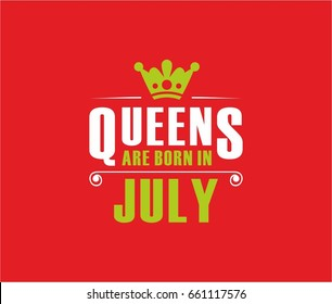 Queens are born in july.T-shirt design vector
