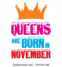 Queens are born in November mock up for shirts mugs bag and mobile cover