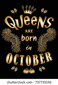 Queens are Born in October Images, Stock Photos & Vectors ...