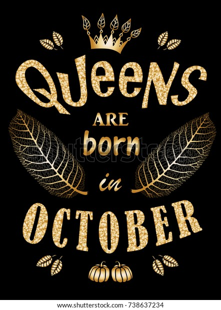 Queens Born October Quote Expression Tee Stock Vector ...