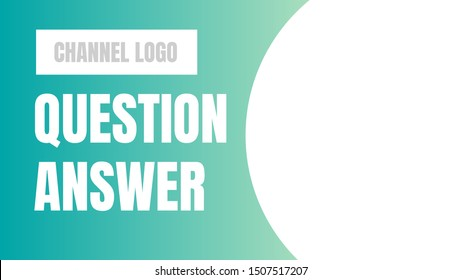 question answer cover photo. video thumbnails, presentation cover vector.