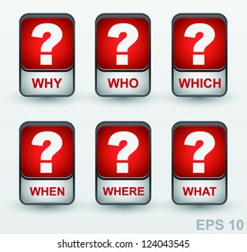 Question mark icon set. Vector buttons: why, who, which, when, where, what