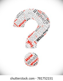 Question mark made of words what, why, when, where, who, which etc. Related tags vector illustration