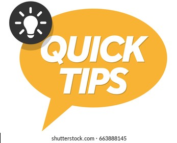 Quick Tips badge, banner vector with light bulb and speech bubble isolated on white background.
