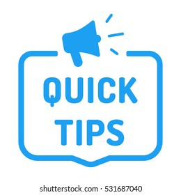 Quick tips. Badge with megaphone icon. Flat vector illustration on white background.