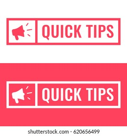 Quick tips. Badge with megaphone icon. Flat vector illustration on white and red background.