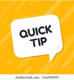 Quick Tips badge with speech bubble. Modern advice vectorillustration