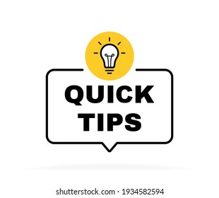 Quick tips geometric message bubble with light bulb emblem. Banner design for business and advertising. Vector illustration.
