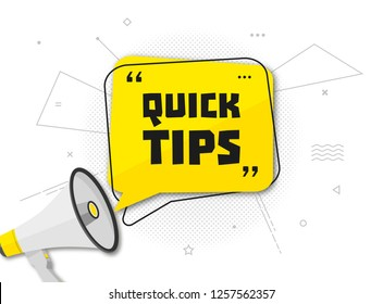 Quick tips, helpful tricks banner. Vector icon of solution. Yellow speech bubble with text, megaphone and halftone effect