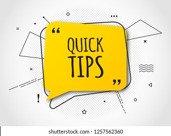 Quick tips, helpful tricks banner. Vector icon of solution. Yellow speech bubble with text and halftone effect