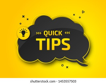Quick tips, helpful tricks. Banner with useful information. Colorful tooltip, hint for website. Vector icon of solution, advice. Black speech bubble on yellow background with halftone effect