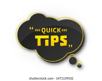 Quick tips, helpful tricks. Banner with useful information. Colorful tooltip, hint for website. Vector icon of solution, advice. Black - yellow speech bubble on white background with halftone effect