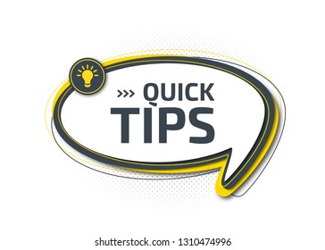Quick tips, helpful tricks, tooltip, hint for website. Abstract banner with useful information, online support. Vector icon of solution, idea, advice. Speech balloon with inscription and light bulb