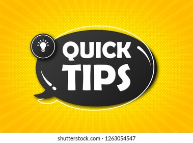 Quick tips, hint, helpful tricks, tooltip for website. Creative banner with useful information. Vector icon of solution and advice. Black speech bubble with text on yellow radial striped background