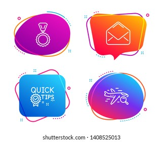 Quick tips, Mail and Medal icons simple set. Search flight sign. Helpful tricks, E-mail, Winner. Find travel. Business set. Speech bubble quick tips icon. Colorful banners design set. Vector