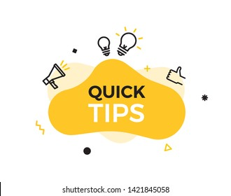 Quick Tips text on a fluid trendy shape with geometric elements. Vector design banner abstract liquid shape with megaphone, thumbs up and lightbulb idea line icons. Concept for helpful tricks, advice