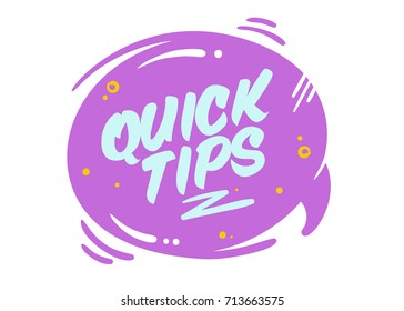 Quick Tips Vector Bubble Isolated on White. Purple Rounded Badge with Typography and Geometric Elements in Cartoon Style. Flat Sign for Article, Blog, Social Media. Icon for Helpful Life Hacks.
