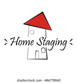 Quirky silhouette of cartoon hand drawn house with red roof. Home Staging lettering, isolated  on white background. Quaint vector logo design. Fun and unique template for banner, flayer, advertising.