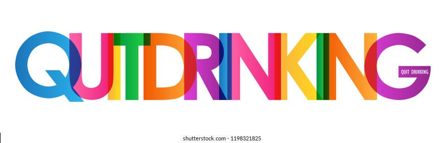 QUIT DRINKING colorful letters banner