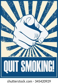 Quit smoking motivational poster vector background with hand and pointing finger. Health lifestyle promotion retro vintage grunge banner. Eps10 vector illustration.