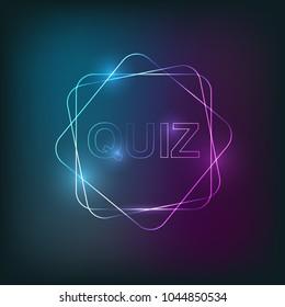 Quiz neon light background