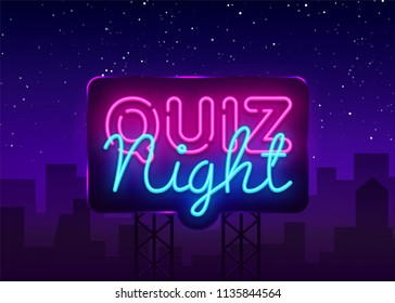 Quiz night announcement poster vector design template. Quiz night neon signboard, light banner. Pub quiz held in pub or bar, night club. Questions game bright retro light sign. Vector Billboard