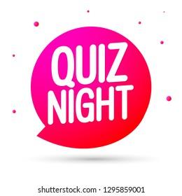 Quiz Night, speech bubble banner design template, vector illustration