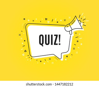 Quiz symbol. Megaphone banner. Answer question sign. Examination test. Loudspeaker with speech bubble. Quiz sign. Marketing and advertising tag. Vector