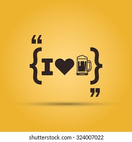 "Quotation mark speech bubble with message ""i love beer"". Beer menu typographic design element isolated on yellow background"