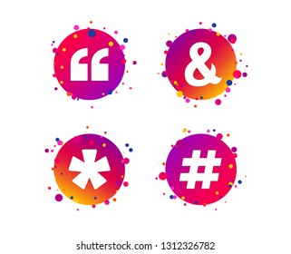 Quote, asterisk footnote icons. Hashtag social media and ampersand symbols. Programming logical operator AND sign. Gradient circle buttons with icons. Random dots design. Vector