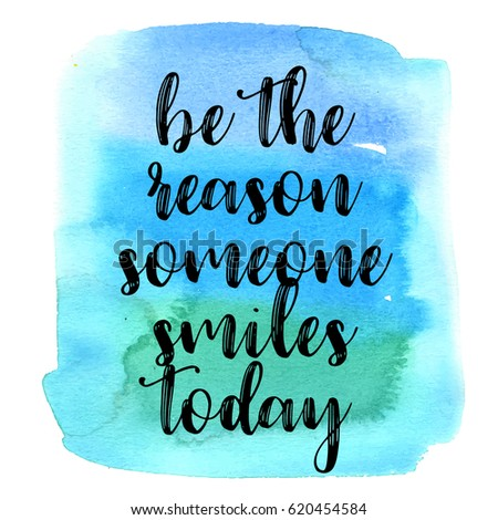 Quote Be Reason Someone Smiles Today Stock Vector Royalty Free