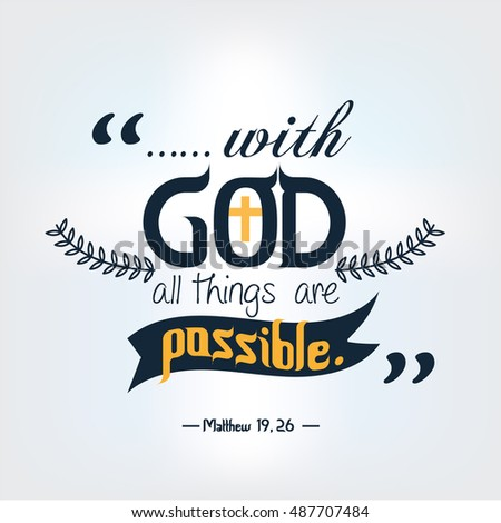 God Quote | Quote Bible God All Things Possible Stock Vector Royalty Free