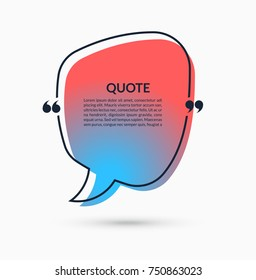 Quote box on trendy gradient background. Vector speech bubble. Text frame. Can be used for statement, citation, message, quotation, comment etc.
