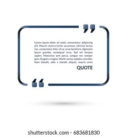 Quote box. Speech bubble. Blank frame for citations. Text in brackets. Vector illustration