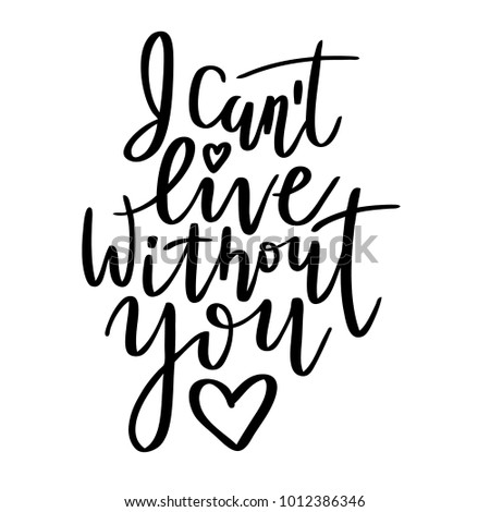 Quote Cant Live Without You Valentine Stock Vector Royalty Free