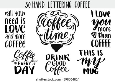 Quote. Coffee. Hand drawn typography poster. For greeting cards, Valentine day, wedding, posters, prints or home decorations.Vector illustration