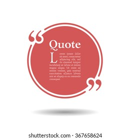 Quote empty text bubble. Frame ball is round. Quotes, comma, note, message, quote, blank, template, text, bulleted, tags and comments. Dialog window. Vector design element. Red and white