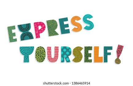 Quote express yourself vector  illustration