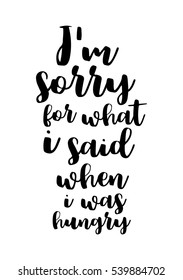 quote food calligraphy style hand lettering design element inspirational quote i am sorry