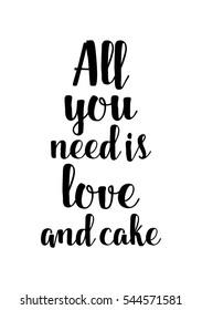Imágenes, fotos de stock y vectores sobre Cake Quotes